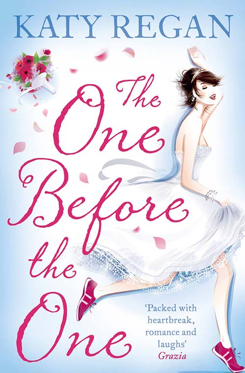 The One Before the One by Katy Regan