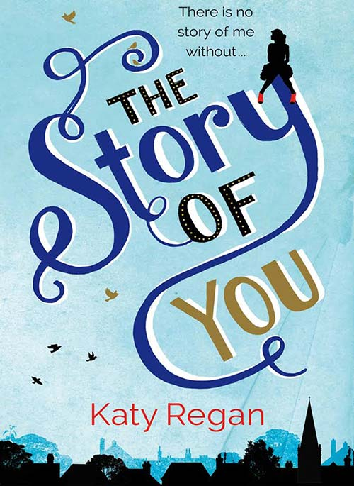 The Story of You by Katy Regan